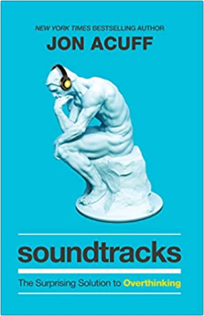 Soundtracks, by Jon Acuff