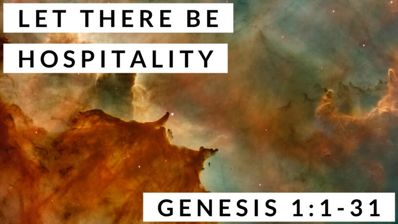 Let There Be Hospitality